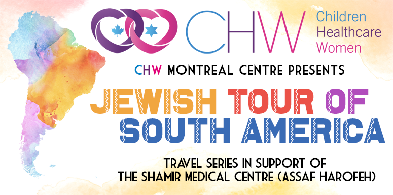 CHW Montreal: Travel Series to South America