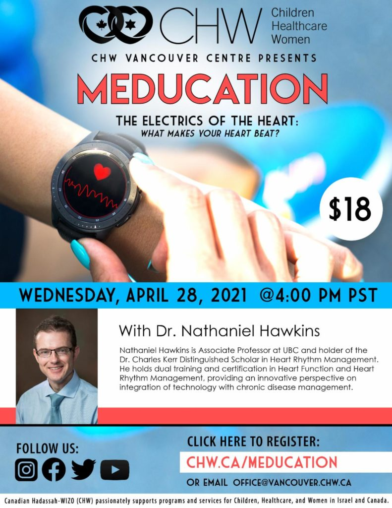 CHW Vancouver Presents:  Meducation: The Electrics of the Heart, What makes your heart beat?
