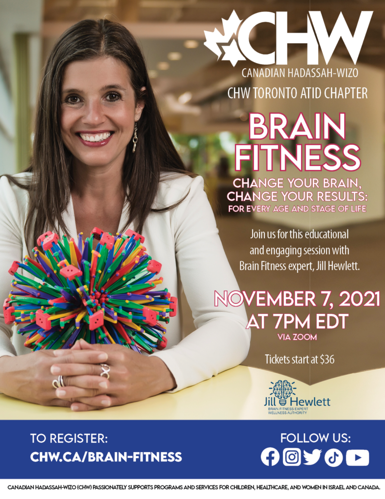 CHW Toronto Atid Chapter Presents BRAIN FITNESS - Change your Brain, Change your Results: For every age and stage of life